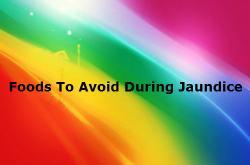 Foods To Avoid During Jaundice