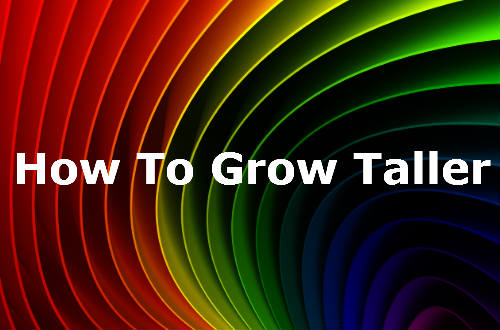 How To Grow Taller - (Increase In Height)