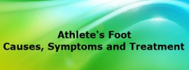 Athletes foot – Causes, Symptoms and Treatment