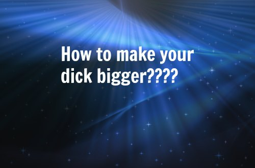 dick size increase