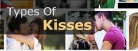 Romance special: Different types of Kisses with Pictures