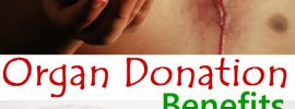 Amazing Benefits of Organ Donation to Save Lives!