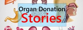 4 Best Organ Donation Stories to get Inspired